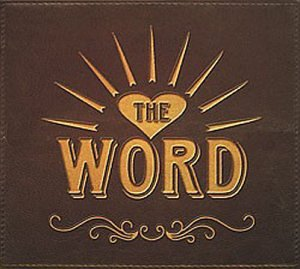 21 things about 'the Word' in 18 verses