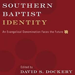 Southern Baptist Identity | A Book Review