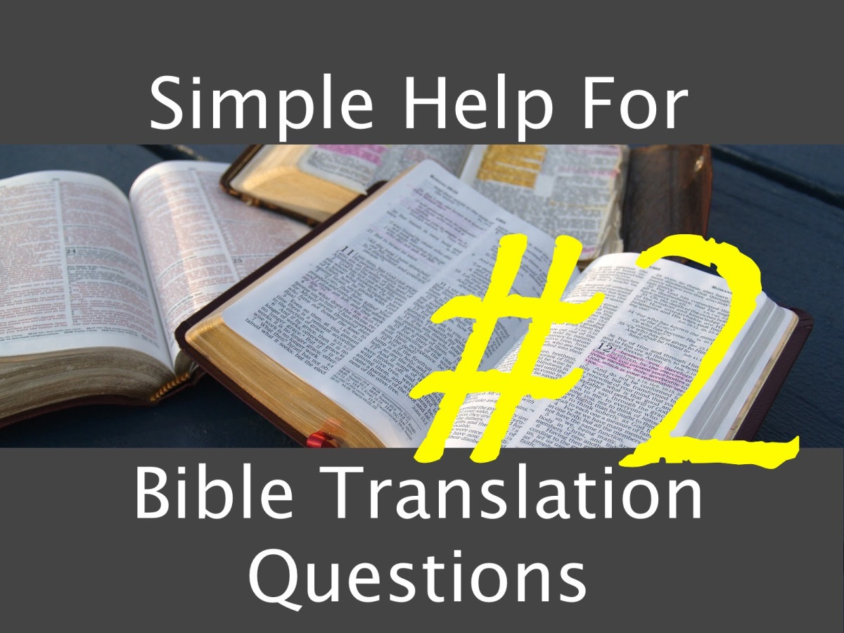 More Simple A's for Common Bible Translation Q's