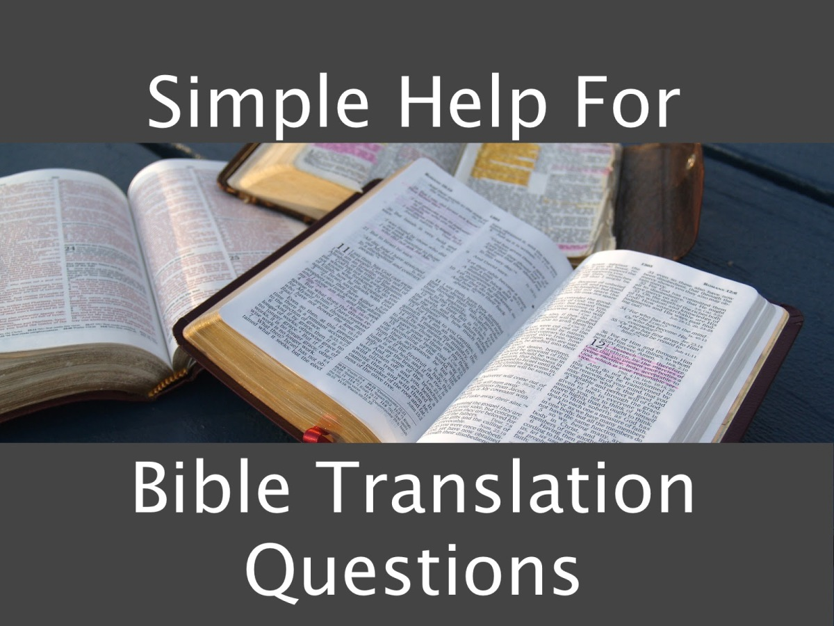 Simple A's for Common Bible Translation Q's