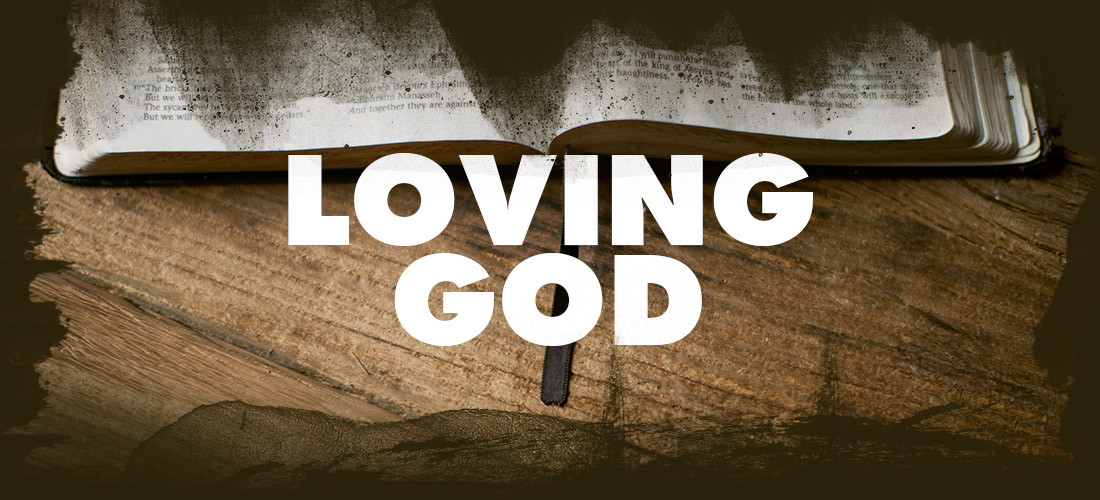 Loving God and Keeping HisWords