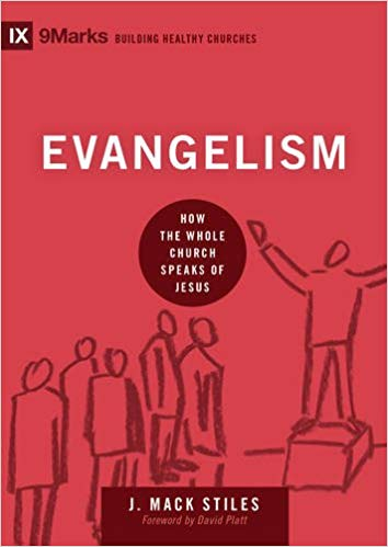 """Evangelism"" by Mack Stiles"