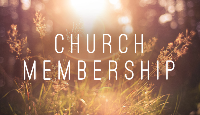 What is Church Membership?